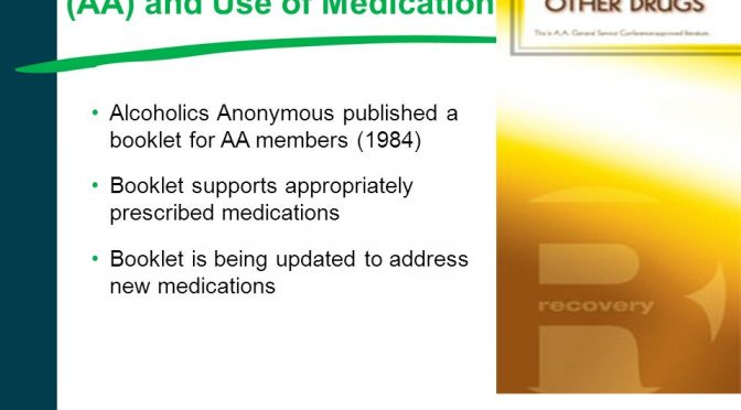 AA member -medications and other drugs